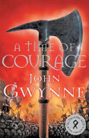 A Time of Courage  of Blood and Bone 3