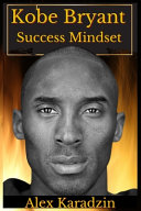 Kobe Bryant  Success Mindset