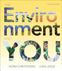 The Environment and You Plus Masteringenvironmentalscience with Etext    Access Card Package