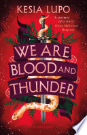 We Are Blood And Thunder Book PDF