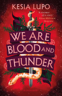 We Are Blood And Thunder ebook