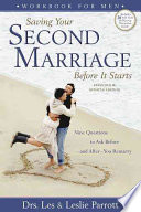 Saving Your Second Marriage Before it Starts Book