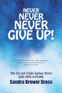 Never Never Never Give Up! Pdf/ePub eBook