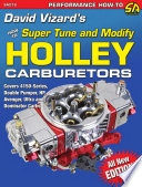 How to Super Tune and Modify Holley Carburetors
