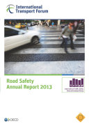 Road Safety Annual Report 2013