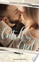 Catch my Girl Book
