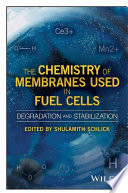 The Chemistry of Membranes Used in Fuel Cells Book