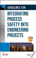 Guidelines For Integrating Process Safety Into Engineering Projects Book PDF