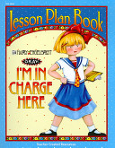 I m in Charge Here Lesson Plan Book from Mary Engelbreit Book