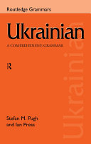 Ukrainian  A Comprehensive Grammar