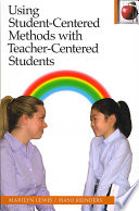 Using Student Centered Methods With Teacher Centered Students