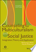 Counseling for Multiculturalism and Social Justice
