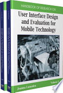 Handbook Of Research On User Interface Design And Evaluation For Mobile Technology