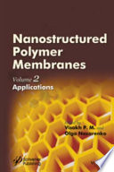 Nanostructured Polymer Membranes, Volume 2