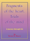 Fragments Of The Heart Trials Of The Mind