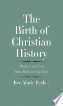 The Birth of Christian History