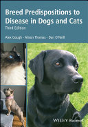 Breed Predispositions to Disease in Dogs and Cats