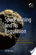 Free Space Mining and Its Regulation Read Online