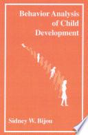 Behavior Analysis of Child Development Book