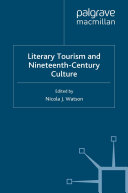 Literary Tourism and Nineteenth Century Culture