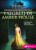 I segreti di Amber House ebook