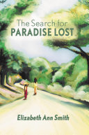 The Search for Paradise Lost