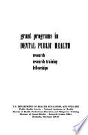 Grant Programs in Dental Public Health
