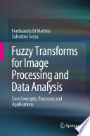 Fuzzy Transforms for Image Processing and Data Analysis