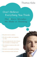 Don t Believe Everything You Think Book