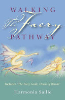 Walking the Faery Pathway