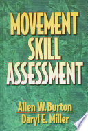 """Movement Skill Assessment"" by Allen William Burton, Daryl E. Miller"