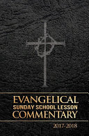 Evangelical Sunday School Lesson Commentary 2017-2018