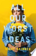 All Our Worst Ideas