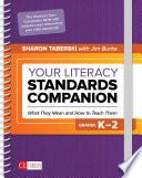 Your Literacy Standards Companion  Grades K 2