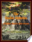 The Exodus Mysteries: of Midian, Sinai & Jabal al-Lawz