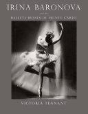 Irina Baronova and the Ballets Russes de Monte Carlo