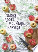Smoke  Roots  Mountain  Harvest Book