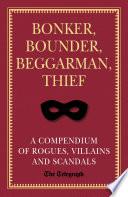 Bonker  Bounder  Beggarman  Thief