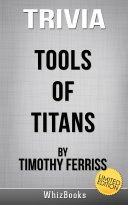 Trivia to Tools of Titans by Timothy Ferriss  Limited Edition  Book