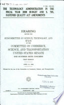 The Technology Administration in the Fiscal Year 2000 Budget and S  795  Fastener Quality Act Amendments Book