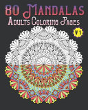 80 Mandalas Adults Coloring Pages Volume 1