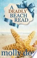 A Deadly Beach Read