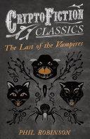 Pdf The Last of the Vampires (Cryptofiction Classics - Weird Tales of Strange Creatures)