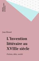 L'Invention littéraire au XVIIIe siècle