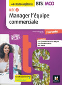 Pdf BLOC 4 Manager l'équipe commerciale BTS MCO 1&2 - Éd.2019 Manuel FXL Telecharger