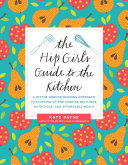 The Hip Girl's Guide to the Kitchen Pdf/ePub eBook