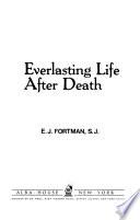 Everlasting Life After Death
