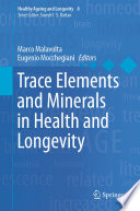 Trace Elements and Minerals in Health and Longevity Book