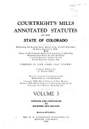 Courtright S Mills Annotated Statutes Of The State Of Colorado