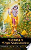Elevation to Krsna Consciousness